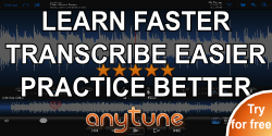 Learn Faster, Transcribe Easier, Practice Better - Anytune